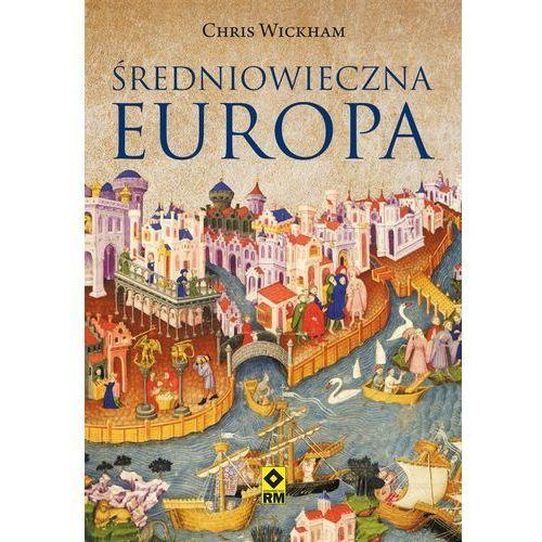 Średniowieczna Europa, Chris Wickham