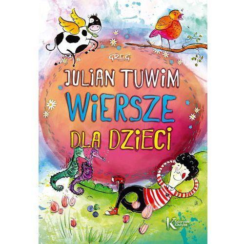 Julian Tuwim - Wiersze dla dzieci KOLOR Tw GREG, Julian Tuwim
