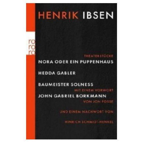 Nora oder Ein Puppenhaus; Hedda Gabler; Baumeister Solness; John Gabriel Borkman (9783499242342)