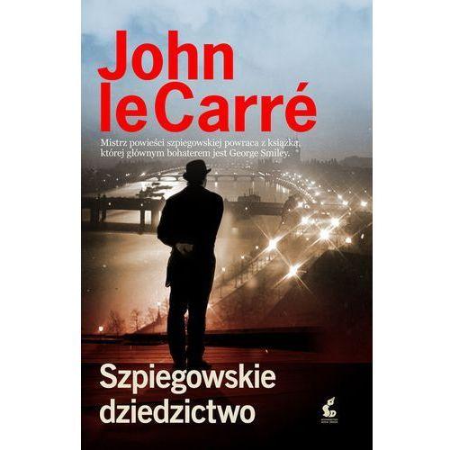 SZPIEGOWSKIE DZIEDZICTWO - John Le Carre DARMOWA DOSTAWA KIOSK RUCHU, oprawa twarda