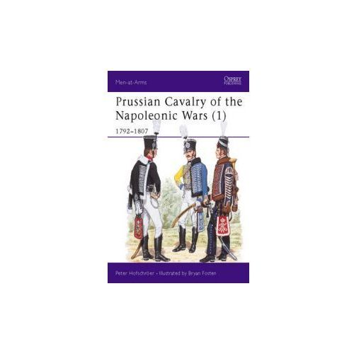 Prussian Cavalry of the Napoleonic Wars (9780850455755)
