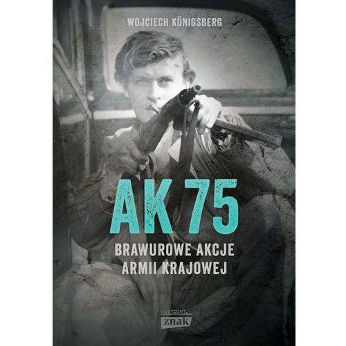 AK75. Brawurowe akcje Armii Krajowej, Znak