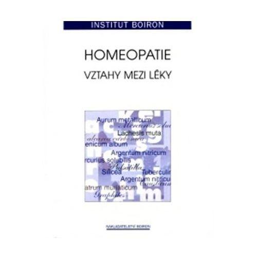 Homeopatie - Vztahy mezi léky Eva Doležalová (2915668248)