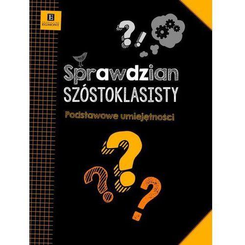 Sprawdzian Szóstoklasisty. Podstawowe Umiejętności (2013)