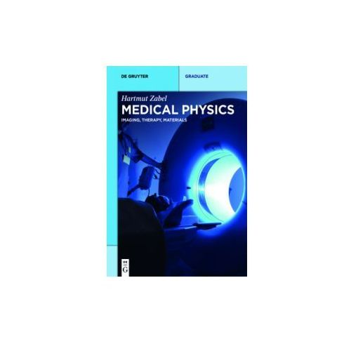 Medical Physics - Imaging, Therapy, Materials..1