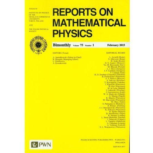 Reports on Mathematical Physics 75/1 2015 kraj - Wydawnictwo Naukowe PWN, oprawa miękka