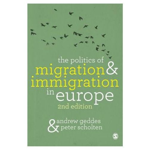 Politics of Migration and Immigration in Europe