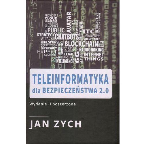 Teleinformatyka dla bezpieczeństwa 2.0 - Jan Zych (2019)