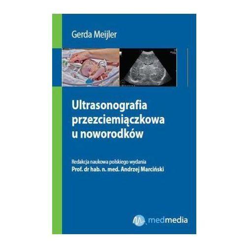 Ultrasonografia przezciemiączkowa u noworodków (170 str.)