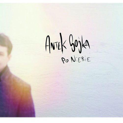 Agora Po niebie - antek sojka cd - antek sojka (5903111492304)