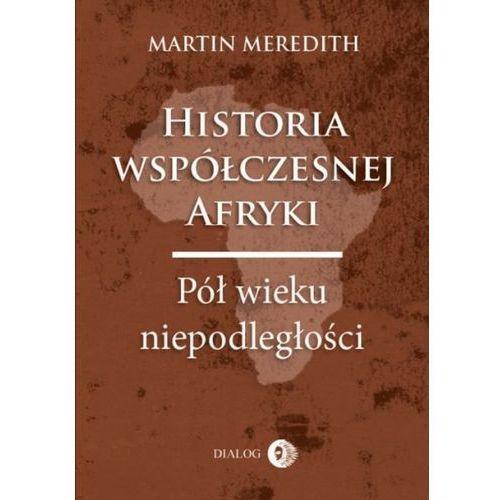 Historia współczesnej Afryki. Pół wieku niepodległości, Martin Meredith