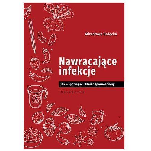 Nawracające infekcje Jak wspomagać układ odpornośc- bezpłatny odbiór zamówień w Krakowie (płatność gotówką lub kartą).