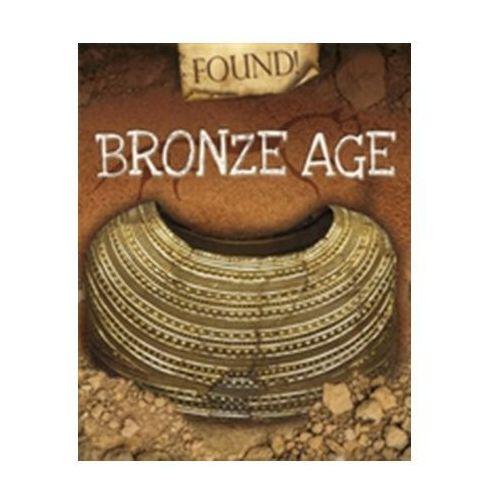 Found!: Bronze Age