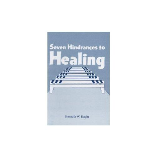 Seven Hindrances to Healing