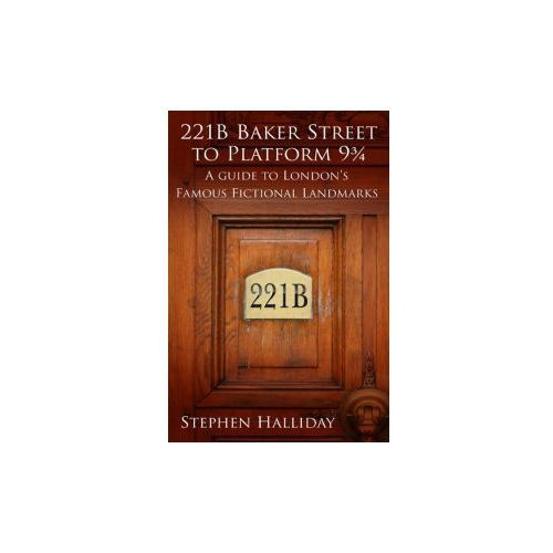 From 221B Baker Street to the Old Curiosity Shop (9780752470245)