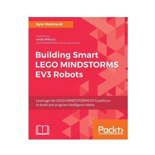 Building Smart LEGO MINDSTORMS EV3 Robots (9781788471565)