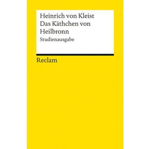 Das Käthchen von Heilbronn oder die Feuerprobe (9783150189665)