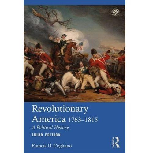 REVOLUTIONARY AMERICA 3E (9781138892057)