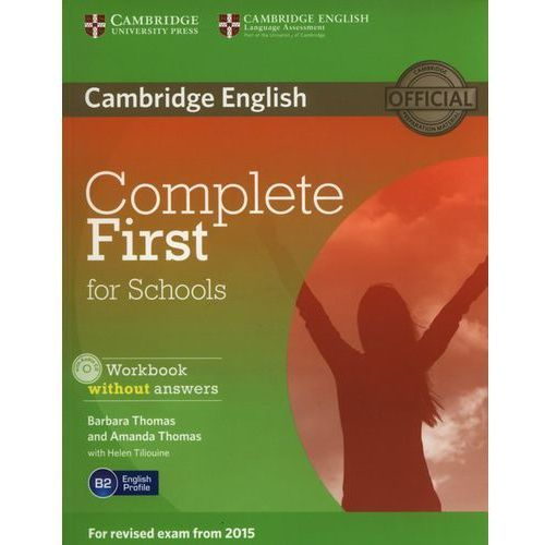 Complete First For Schools: : Workbook Without Answers With Audio Cd (60 str.)