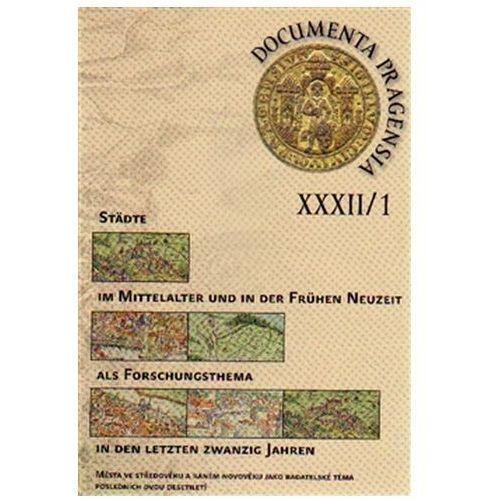 Documenta Pragensia 32/1 Eva Doležalová (9788087271957)