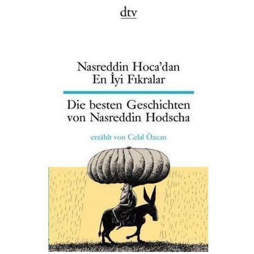 Die besten Geschichten von Nasreddin Hodscha. Nasreddin Hoca'dan En Iyi Fikralar, Özcan, Celal