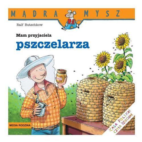 MAM PRZYJACIELA PSZCZELARZA MĄDRA MYSZ (2012)