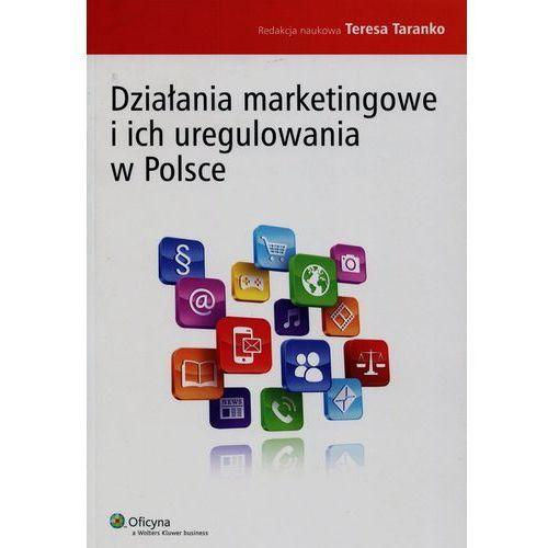 Działania marketingowe i ich uregulowania w Polsce-Wysyłkaod3,99 (9788326493768)