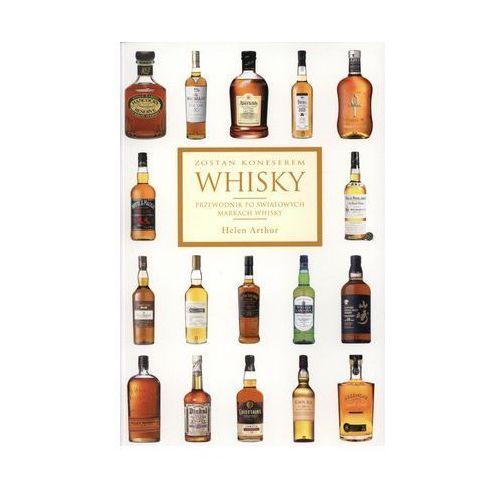 Zostań koneserem Whisky. Przewodnik po światowych markach whisky, książka z ISBN: 9788361065210