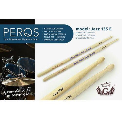 Pałki perkusyjne perqs jazz 135e z dowolnym nadrukiem - prezent dla perkusisty marki Grawernia.pl - grawerowanie i wycinanie laserem