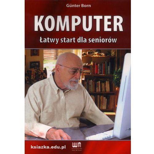 Komputer - Łatwy start dla seniorów, oprawa miękka