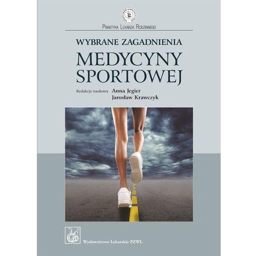 Wybrane Zagadnienia Medycyny Sportowej (144 str.)