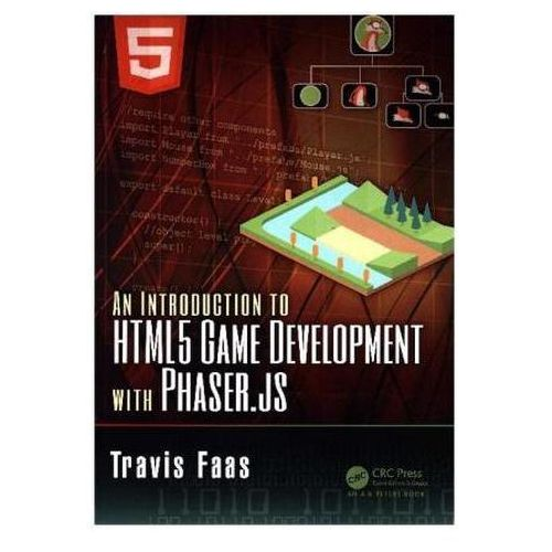 Introduction to HTML5 Game Development with Phaser, Faas, Travis