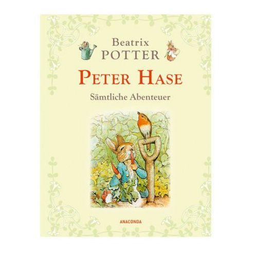 Peter Hase - Sämtliche Abenteuer (Neuübersetzung) (9783730601068)