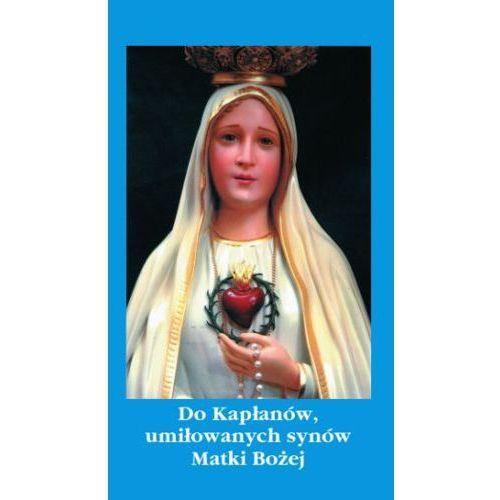 Do kapłanów, umiłowanych synów Matki Bożej (9788386092147)