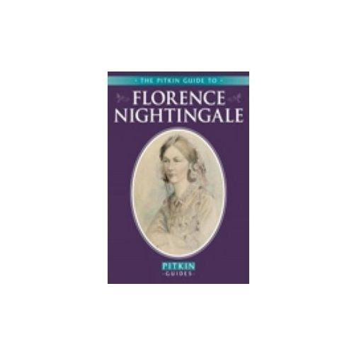 The Pitkin Guide to Florence Nightingale