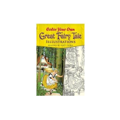 Color Your Own Great Fairy Tale Illustrations (9780486467887)