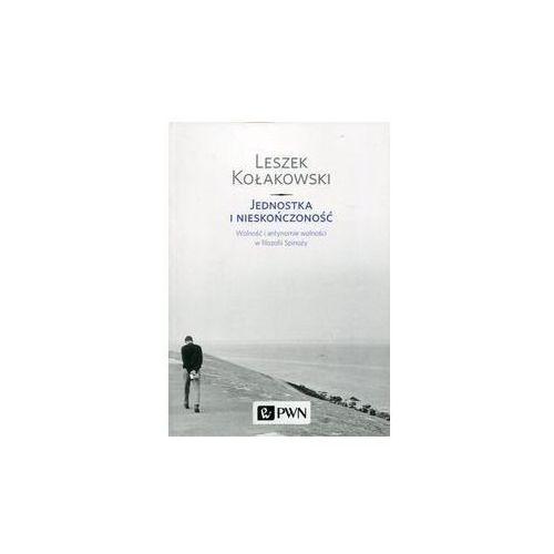 Jednostka i nieskończoność - Leszek Kołakowski (9788301199272)