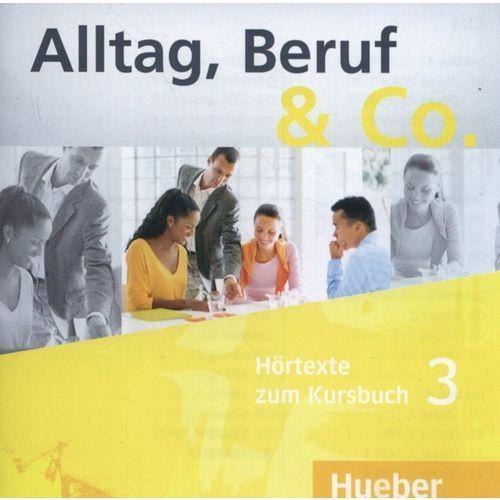 Alltag, Beruf & CO 3. Komplet 2 CD do Podręcznika (2011)