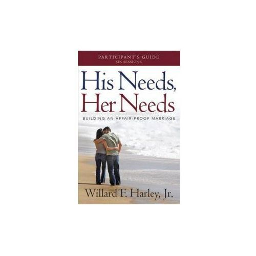 His Needs, Her Needs Participant's Guide (9780800721008)