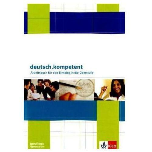 Arbeitsbuch für den Einstieg in die Oberstufe, Berufliches Gymnasium (9783123504587)