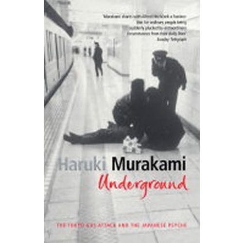 Underground The Tokio Gas Attack And Japanese Psyche, Random House