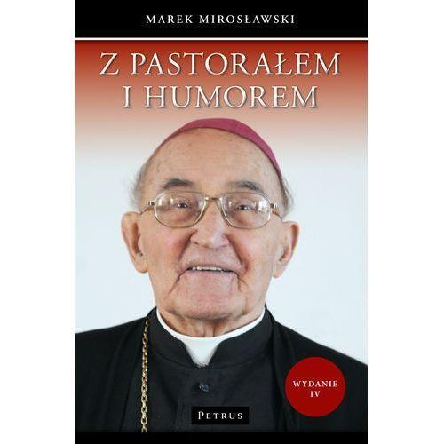 Z PASTORAŁEM I HUMOREM WYD. 4 (2016)