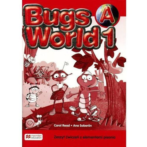 Bugs World 1. Ćwiczenia A (z Pisaniem) (Do Wersji Wieloletniej) (9788376216683)