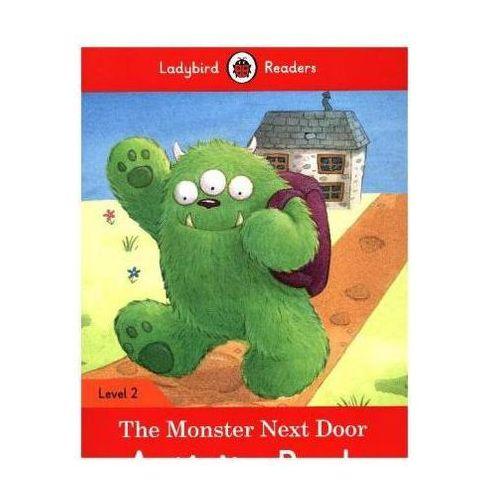 The Monster Next Door Activity Book - Ladybird Readers Level 2, oprawa miękka