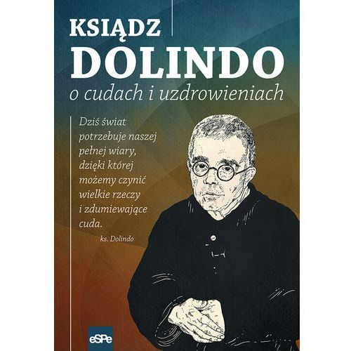 Ksiądz Dolindo o cudach i uzdrowieniach (128 str.)