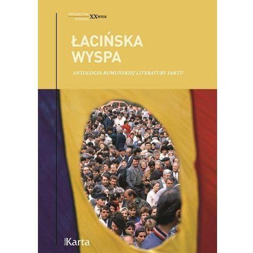 Łacińska wyspa. Antologia rumuńskiej literatury..., praca zbiorowa