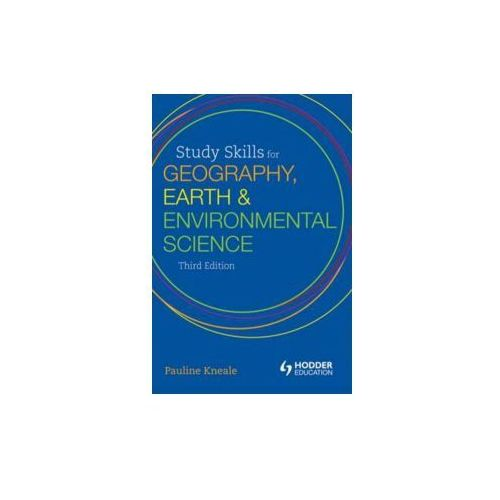 Study Skills for Geography, Earth and Environmental Science Students (9781444120967)