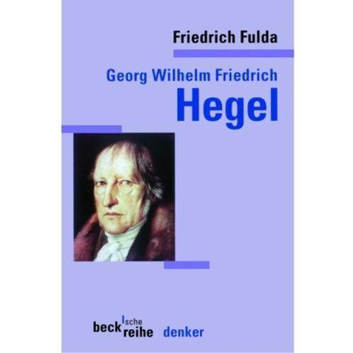 Georg Wilhelm Friedrich Hegel (9783406494451)