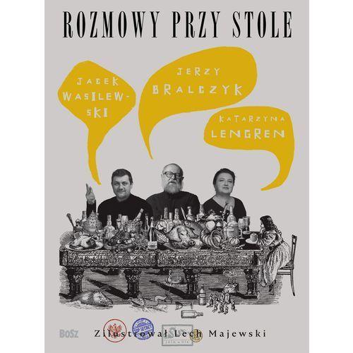 Rozmowy przy stole - Jerzy Bralczyk, oprawa twarda