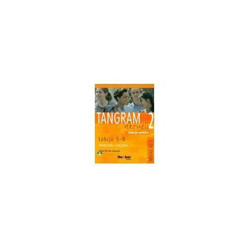 Tangram aktuell 2 Lekcje 5-8 Podręcznik z ćwiczeniami + CD